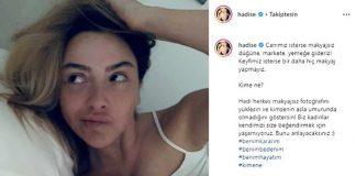Sanatçı Hadise, makyajsız görüntülendiği için kendisini eleştirenlere yatağından paylaştığı makyajsız ve atletli fotoğrafla karşılık verdi.